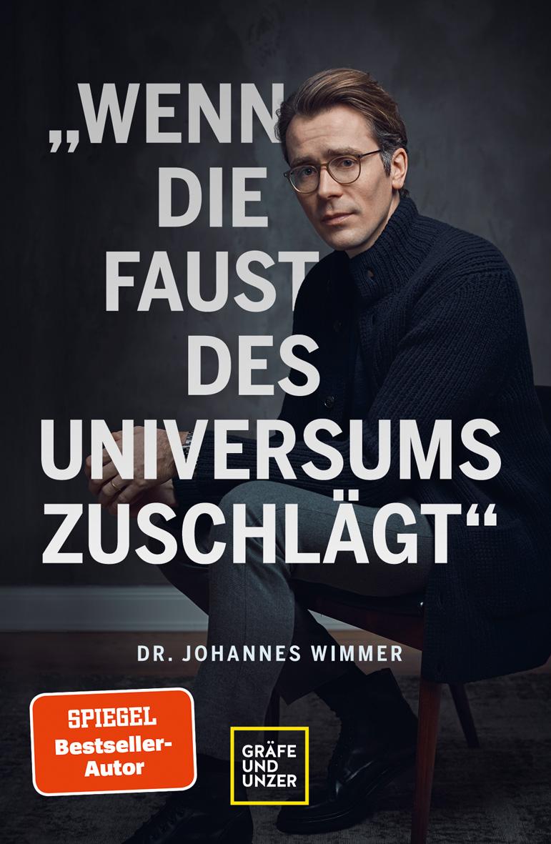 """Dr.Johannes Wimmer """"Wenn die Faust des Universums zuschlägt"""""""